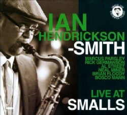 Ian Group Hendrickson-Smith - Live at Smalls