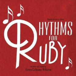 KAREN CALLAWAY WILLIAMS - RHYTHMS FOR RUBY