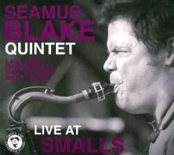 Seamus Quintet Blake - Live at Smalls