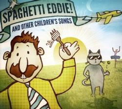 BRENDAN PARKER - SPAGHETTI EDDIE! & OTHER CHILDREN'S SONGS