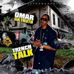 OMAR DA TRUTH - VOL. 1-TRENCH TALK