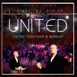 CALVARY TEMPLE OF INDIANAPOLIS PRAISE CHOIR & BAND - UNITED