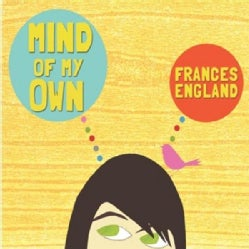 Frances England - Mind Of My Own