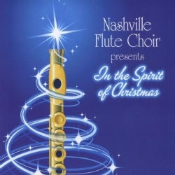 NASHVILLE FLUTE CHOIR - IN THE SPIRIT OF CHRISTMAS