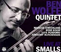Ben Quintet Wolfe - Live at Smalls