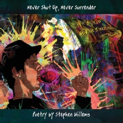 STEPHEN WILLEMS - NEVER SHUT UP NEVER SURRENDER
