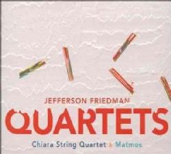 Jefferson Friedman - Friedman: Quartets