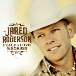 JARED ROGERSON - PEACE LOVE & HORSES