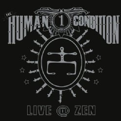 HUMAN CONDITION - LIVE AT ZEN