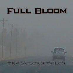FULL BLOOM - TRAVELERS TALES