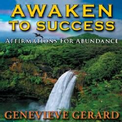 GENEVIEVE GERARD - AWAKEN TO SUCCESS