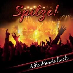 SPITZE! - ALLE HANDE HOCH