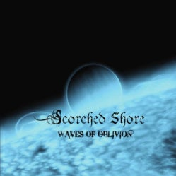 SCORCHED SHORE - WAVES OF OBLIVION