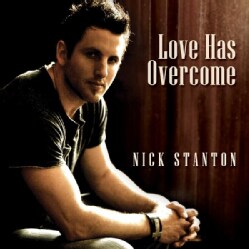 NICK STANTON - LOVE HAS OVERCOME