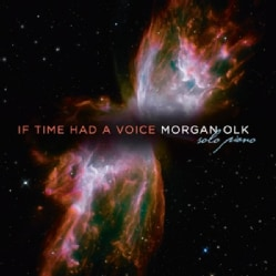 MORGAN OLK - IF TIME HAD A VOICE