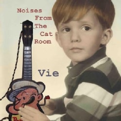 VIE - NOISES FROM THE CAT ROOM