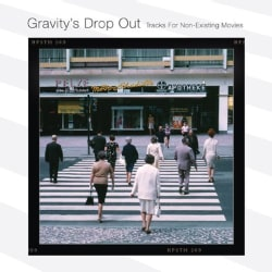 Thorsten Soltau - Gravity's Drop Out (Tracks for Non-Existent Movies)