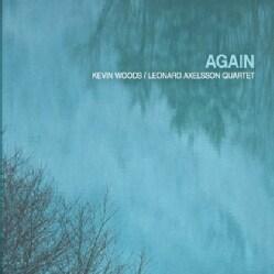 KEVIN & LEONARD AXELSSON QUARTET WOODS - AGAIN