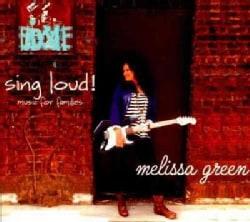 Melissa Green - Sing Loud!