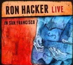 Ron Hacker - Live In San Francisco