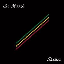 DR. MOOCH - SAFARI