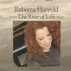 REBECCA HARROLD - RIVER OF LIFE