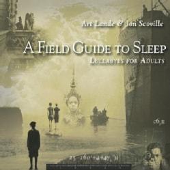 ART & JON SCOVILLE LANDE - FIELD GUIDE TO SLEEP