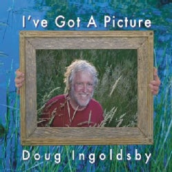 DOUG INGOLDSBY - I'VE GOT A PICTURE