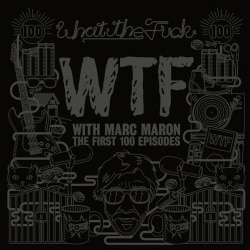 Marc Maron - WTF with Marc Maron: The First 100 Episodes (Audio Only) (Not Rated)