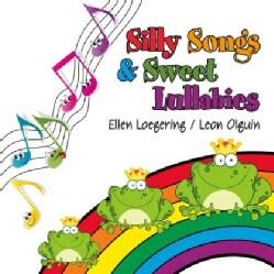 ELLEN LOEGERING - SILLY SONGS & SWEET LULLABIES