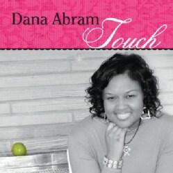 DANA ABRAM - TOUCH
