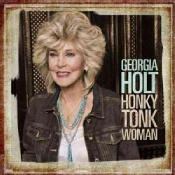Georgia Holt - Honky Tonk Woman