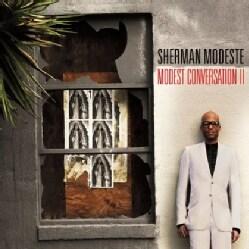 SHERMAN MODESTE - MODEST CONVERSATION II