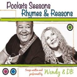 WENDY & DB - POCKETS SEASONS RHYMES AND REASONS