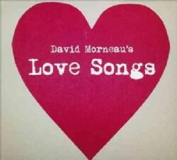 David Morneau - Morneau: Love Songs