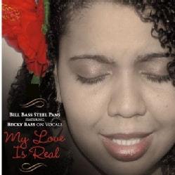 BILL BASS STEEL PANS FEAT. BECKY BASS - MY LOVE IS REAL