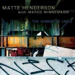 Matte Henderson - The Veneer Of Logic