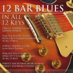 CHRISTOPHER SCHLEGEL - 12 BAR BLUES IN ALL 12 KEYS BASS & DRUMS BACKING T