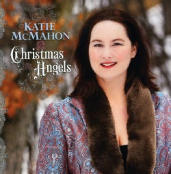 KATIE MCMAHON - CHRISTMAS ANGELS