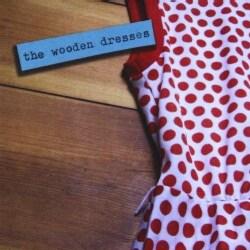 WOODEN DRESSES - WOODEN DRESSES