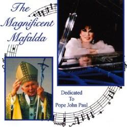 MAFALDA PAPP - MAGNIFICENT MAFALDA DEDICATED TO POPE JOHN PAUL 2