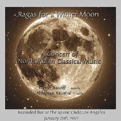 DAVID TRASOFF - RAGAS FOR A WINTER MOON: LIVE AT THE MUSIC CIRCLE