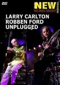 Larry Carlton & Robben Ford: Unplugged (DVD)