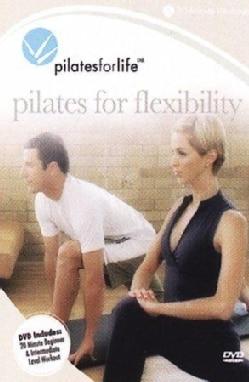 Pilates For Life: Pilates For Flexibility (DVD)