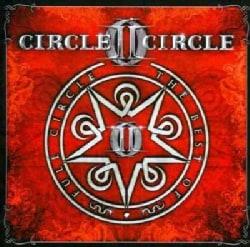 Circle II Circle - Full Circle: The Best of Circle II Circle