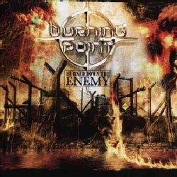 Burning Point - Burned Down the Enemy