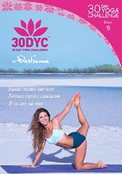 30DYC: 30 Day Yoga Challenge with Dashama: Disc 5 (DVD)