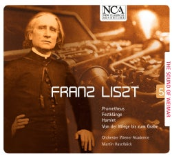 Orchester Wiener Akademie - Liszt: The Sound of Weimar: Vol. 5