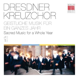 Dresden Kreuzchor - Sacred Music for a Whole Year