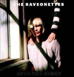 Raveonettes - Into The Night
